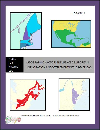 Geographic Factors Influenced European Exploration And Settlement In